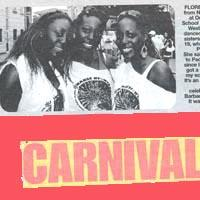 Newspaper cutting about three sisters who are all members of Paddington Arts at Notting Hill Carnival.
